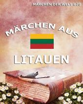 Märchen aus Litauen (Märchen der Welt)