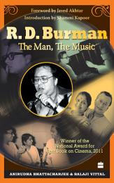 R. D. Burman -The Man, The Music