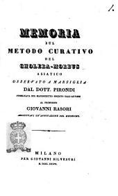 Memoria sul metodo curativo del cholera-morbus asiatico osservato a Marsiglia dal dott. Pirondi