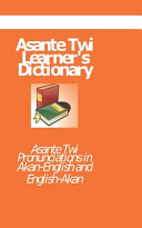 Asante Twi Leaner's Dictionary