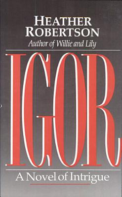 Igor  A Novel of Intrigue PDF