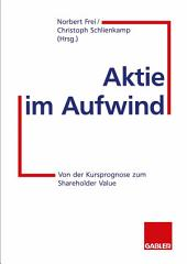 Aktie im Aufwind: Von der Kursprognose zum Shareholder Value