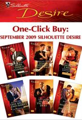 One-Click Buy: September 2009 Silhouette Desire: More Than a Millionaire\Texan's Wedding-Night Wager\Conquering King's Heart\One Night, Two Babies\In the Tycoon's Debt\The Billionaire's Fake Engagement