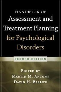 Handbook of Assessment and Treatment Planning for Psychological Disorders  2 e Book