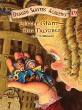 Little Giant--Big Trouble #19
