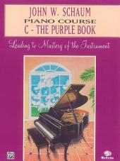 John W. Schaum Piano Course, C: The Purple Book
