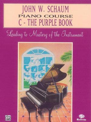 John W  Schaum Piano Course  C  The Purple Book PDF