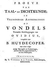 Proeve van taal- en dichtkunde: in vrijmoedige aanmerkingen op Vondels vertaalde Herscheppingen van Ovidius