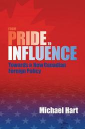 From Pride to Influence: Towards a New Canadian Foreign Policy
