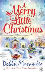 A Merry Little Christmas 1225 Christmas Tree Lane 5 B Poppy Lane Book PDF