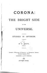 Corona The Bright Side Of The Universe Studies In Optimism Book PDF