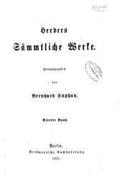 Herders sämmtliche werke: Herausgegeben, Band 4