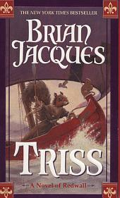 Triss: A Novel of Redwall