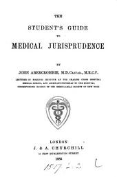 The Student's Guide to Medical Jurisprudence