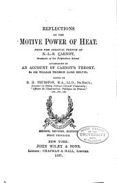 Reflections on the Motive Power of Heat and on Machines Fitted to Develop that Power