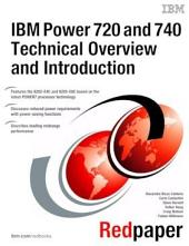 IBM Power 720 and 740 (8202-E4C, 8205-E6C) Technical Overview and Introduction