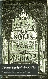 Doña Isabel de Solis: reina de Granada : novela histórica