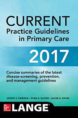 CURRENT Practice Guidelines in Primary Care 2017 PDF