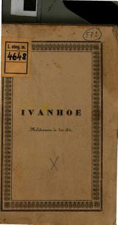 Ivanhoe: Melodramma in 2 atti