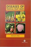 Diseases of Tropical Fruit Crops PDF