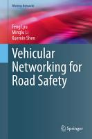 Vehicular Networking for Road Safety PDF