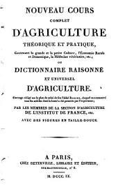 Nouveau cours complet d'agriculture théorique et pratique ... ou Dictionnaire raisonné et universel d'agriculture: Volume4