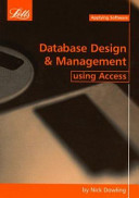 Database Design and Management Using Access