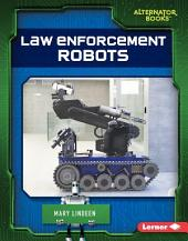 Law Enforcement Robots