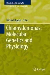 Chlamydomonas  Molecular Genetics and Physiology