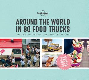 Around the World in 80 Food Trucks Book