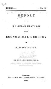 Report on a Re-examination of the Economical Geology of Massachusetts