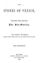 The Stones of Venice: Volume 2