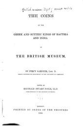 The Coins of the Greek and Scythic Kings of Bactria and India in the British Museum: Volume 3