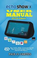 Echo Show 5 User Manual 2019 Edition
