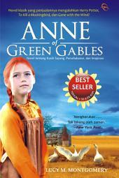Anne of Green Gables: Novel Tentang Kasih Sayang dan Pengorbanan