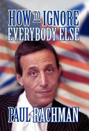 How to Ignore Everybody Else PDF