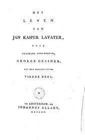 Het leven van Jan Kasper Lavater: Volume 4