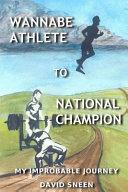 Wannabe Athlete to National Champion