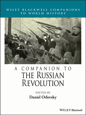 A Companion to the Russian Revolution PDF