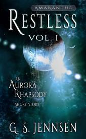 Restless: An Aurora Rising Short Story