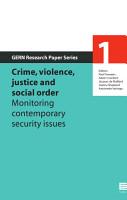 Crime  Violence  Justice and Social Order PDF