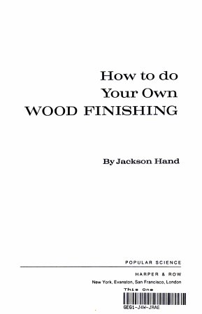 How to Do Your Own Wood Finishing PDF