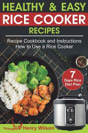 Healthy and Easy Rice Cooker Recipes