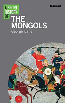 A Short History of the Mongols PDF