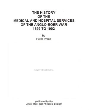 The History of the Medical and Hospital Services of the Anglo Boer War 1899 to 1902 PDF