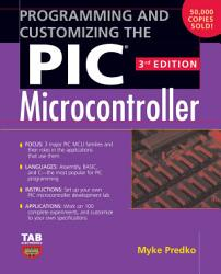 Programming and Customizing the PIC Microcontroller PDF