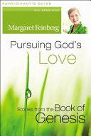 Pursuing God s Love Participant s Guide with DVD PDF