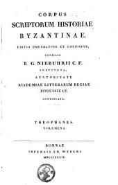 Theophanis Chronographia: Volume 1