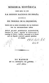 Memoria histórica sobre qual ha sido la opinion nacional de España acerca del tribunal de la Inquisición