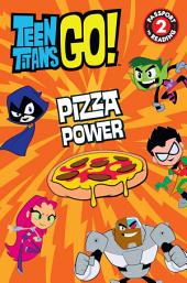 Teen Titans Go! (TM): Pizza Power